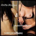 Valentina e Anitta- Acompanhantes de alto luxo, dupla imbatível no Porto